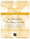 My Shepherd the King of Love