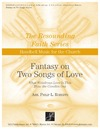 Fantasy on Two Songs of Love