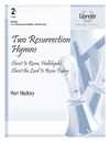 Two Resurrection Hymns