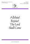 Alleluia Rejoice the Lord Shall Come