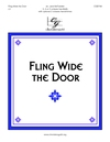 Fling Wide the Door