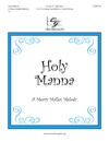 Holy Manna (Merry Mallet Melody)