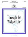 Through the Walk of Life