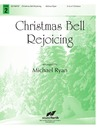 Christmas Bell Rejoicing