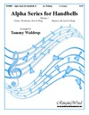 Alpha Series for Handbells Volume 1