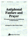 Antiphonal Fanfare and Antiphonal Prayer