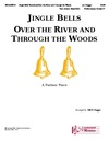 Jingle Bells - Over the River and Through the Woods