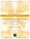 Three Ukrainian Christmas Carols
