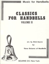 Classics for Handbells Volume 2