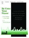 Be Unto Your Name