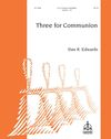 Three for Communion