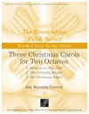 Three Christmas Carols for Two Octaves