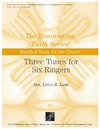 Three Tunes for Six Ringers Volume 1