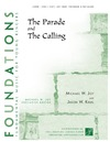 Parade and The Calling, The