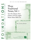 Three Traditional Tunes Volume 1