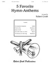 Five Favorite Hymn Anthems