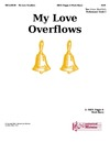 My Love Overflows