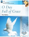 O Day Full of Grace