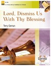 Lord Dismiss Us With Thy Blessing
