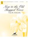 Near to the Old Rugged Cross