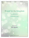 Bound for the Kingdom