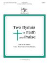 Two Hymns of Faith and Praise