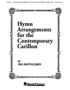 Hymn Arrangements for the Contemporary Carillon