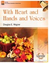 With Heart and Hands and Voices