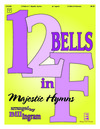 12 Bells in F Majestic Hymns