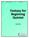 Fantasy for Beginning Quintet