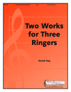 Two Works for Three Ringers