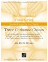 Three Christmas Chants
