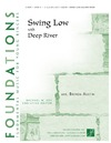 Swing Low with Deep River
