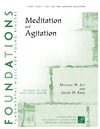 Meditation and Agitation