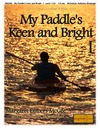 My Paddle's Keen and Bright - I