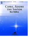 Come Adore the Savior