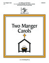 Two Manger Carols