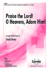 Praise the Lord O Heavens Adore Him