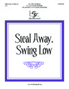 Steal Away Swing Low