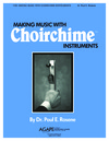 Making Music With Choirchimes - Beginner
