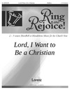 Lord I Want to Be a Christian