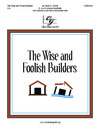 Wise and the Foolish Builders