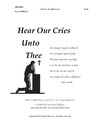 Hear Our Cries Unto Thee