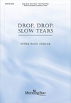 Drop Drop Slow Tears