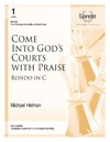 Come Into God's Courts With Praise - Rondo In C