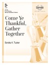 Come Ye Thankful Gather Together