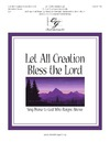 Let All Creation Bless the Lord