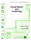 Grand March and Awakening