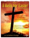 8 Bells for Easter and More