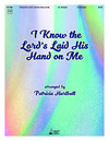 I Know the Lord's Laid His Hand on Me